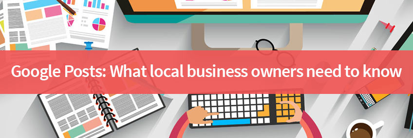 Can Google Posts help your local business?