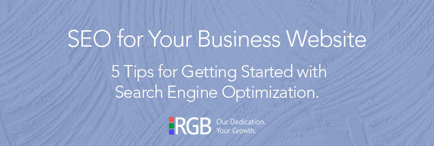 Getting Started with SEO for Your Business Website